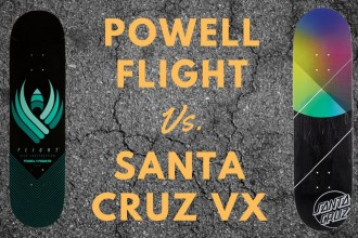 POWELL PERALTA FLIGHT DECKS VS. SANTA CRUZ VX