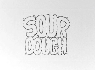 'SOURDOUGH' – Teaser